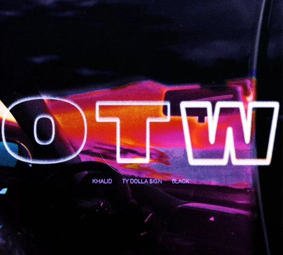 Khalid – OTW Ft. 6LACK & Ty Dolla Sign (mp3)